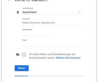 Google My Business - Standort eingeben