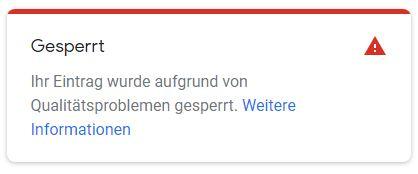 Ihr Google My Business-Eintrag wurde gesperrt.]